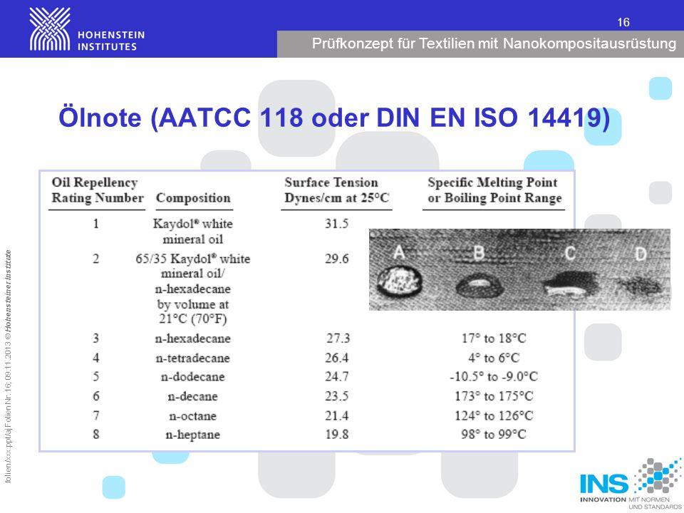Ölnote (AATCC 118 oder DIN EN ISO 14419)