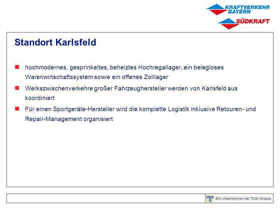 Standort Karlsfeld hochmodernes, gesprinkeltes, beheiztes Hochregallager, ein belegloses Warenwirtschaftssystem sowie ein offenes Zolllager.