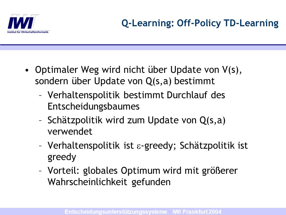 Q-Learning: Off-Policy TD-Learning