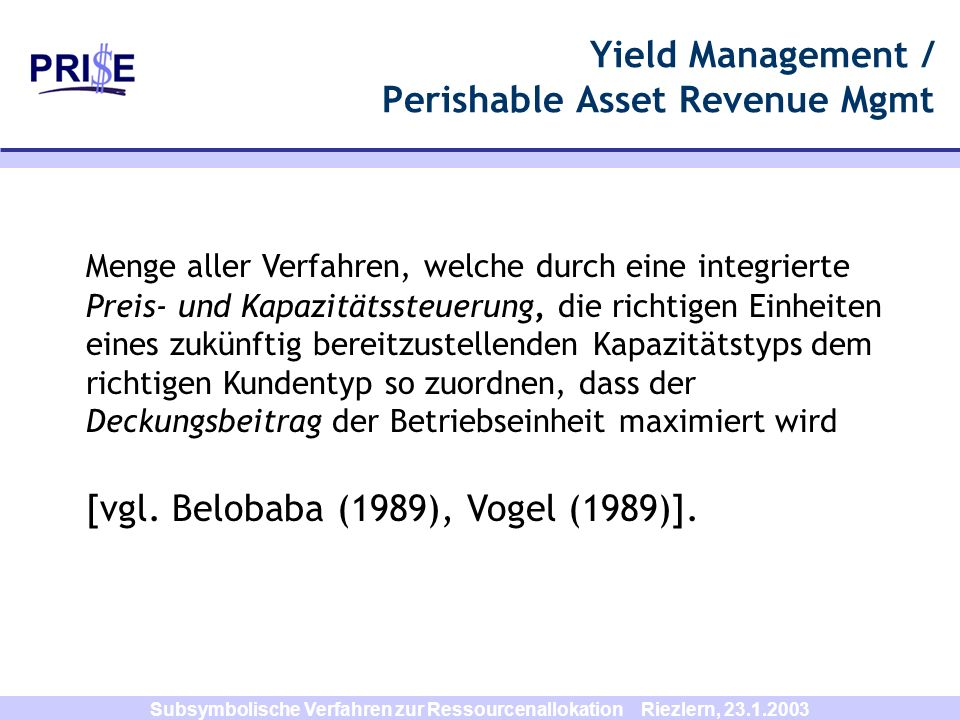 Yield Management / Perishable Asset Revenue Mgmt