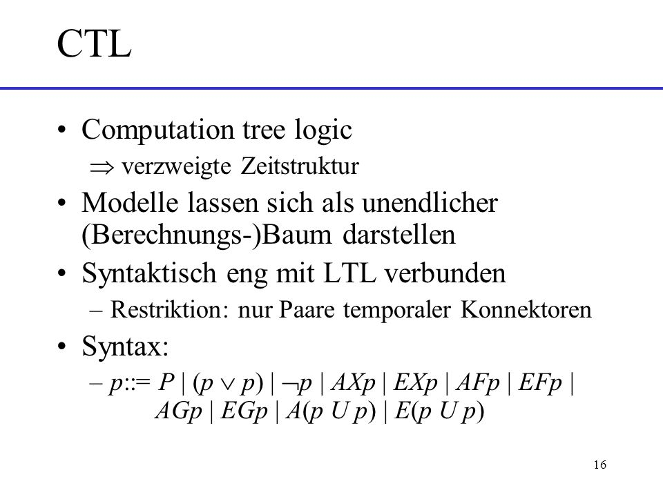 CTL Computation tree logic