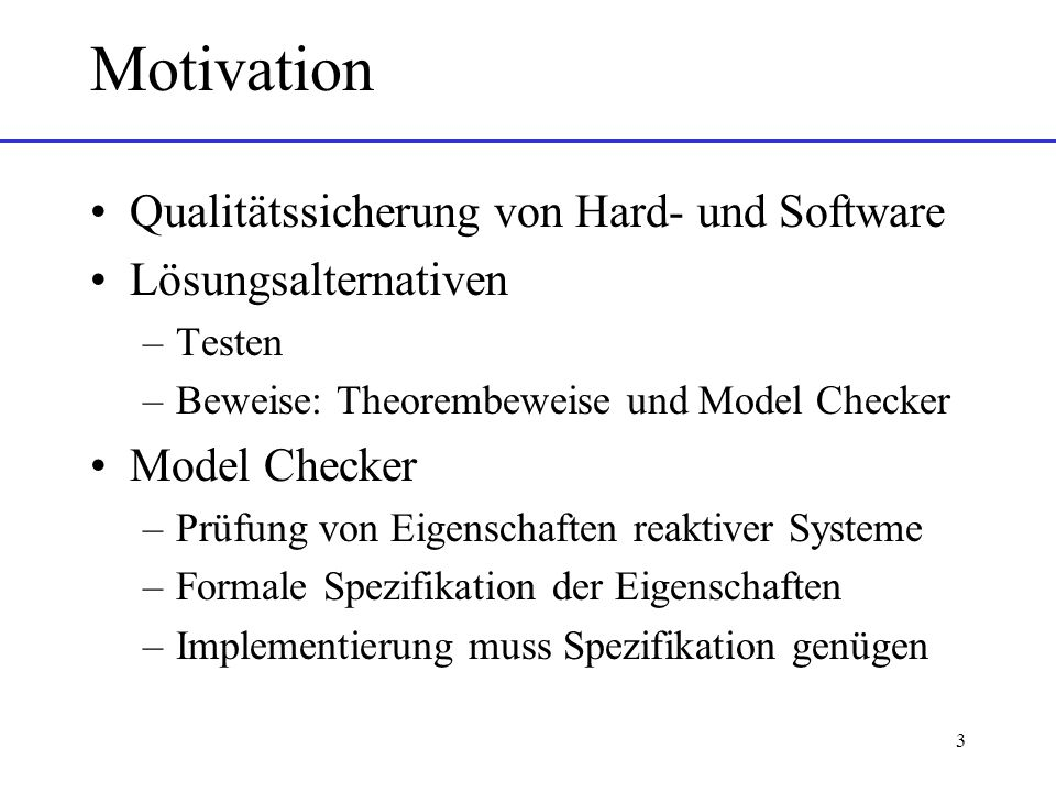 Motivation Qualitätssicherung von Hard- und Software