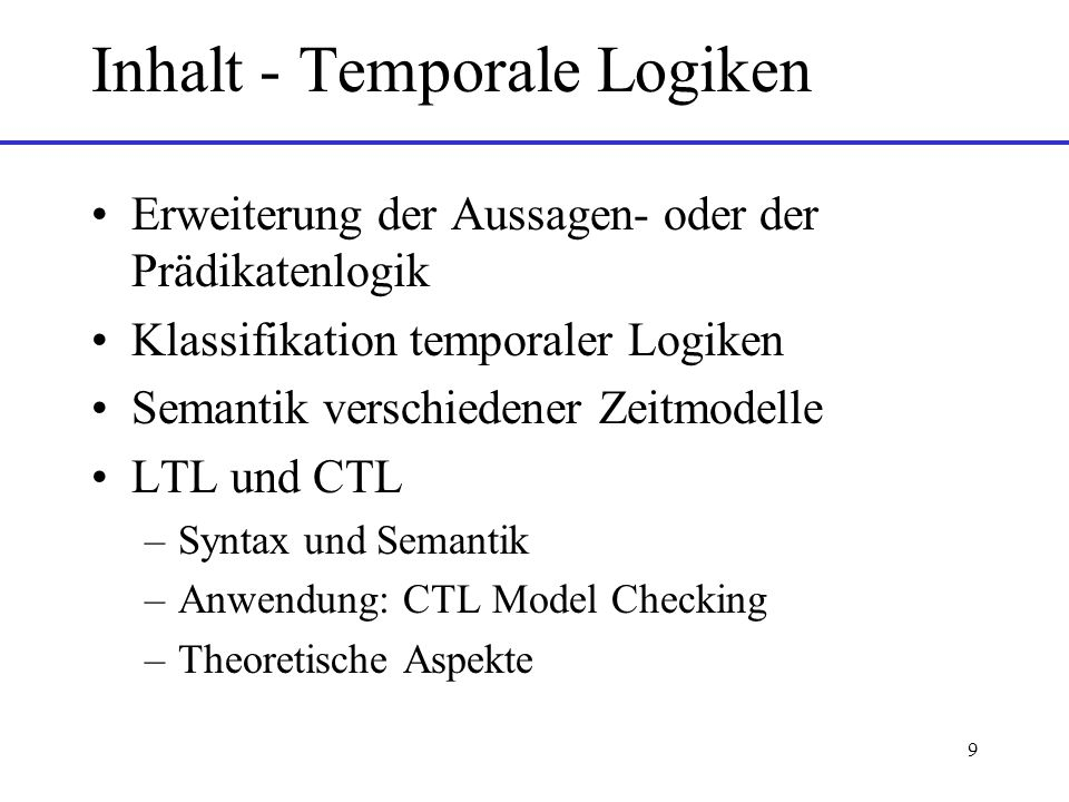 Inhalt - Temporale Logiken
