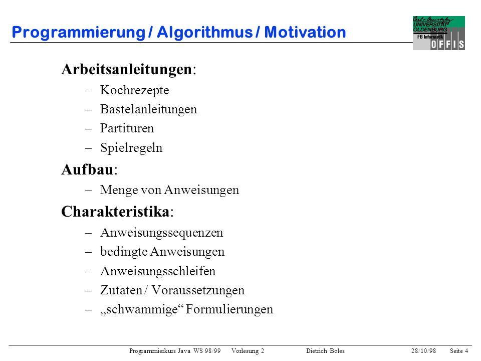 Programmierung / Algorithmus / Motivation