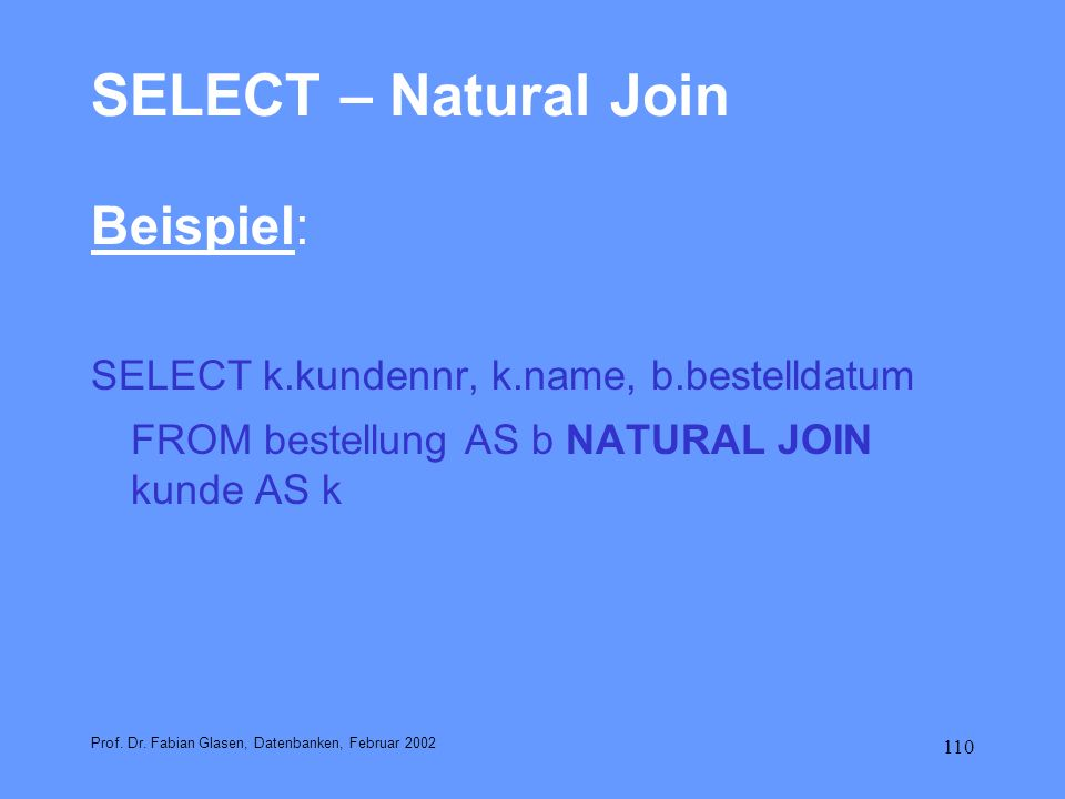 SELECT – Natural Join Beispiel: