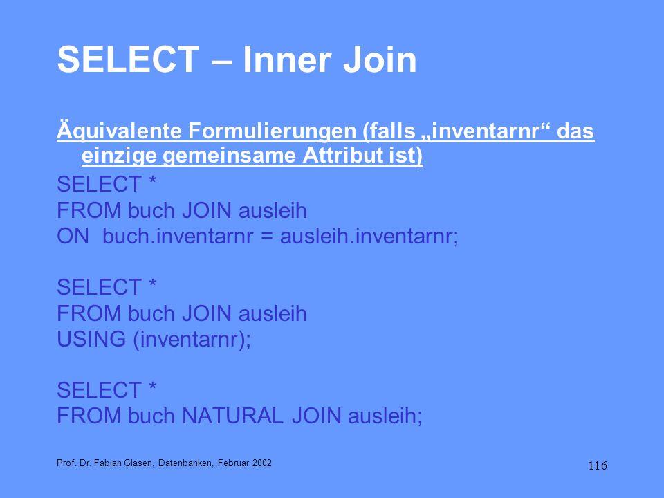 """SELECT – Inner Join Äquivalente Formulierungen (falls """"inventarnr das einzige gemeinsame Attribut ist)"""