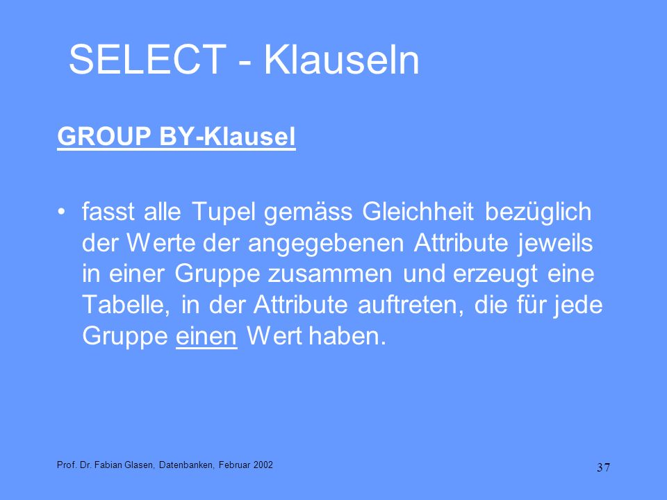 SELECT - Klauseln GROUP BY-Klausel