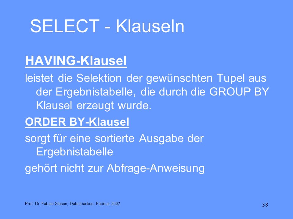 SELECT - Klauseln HAVING-Klausel