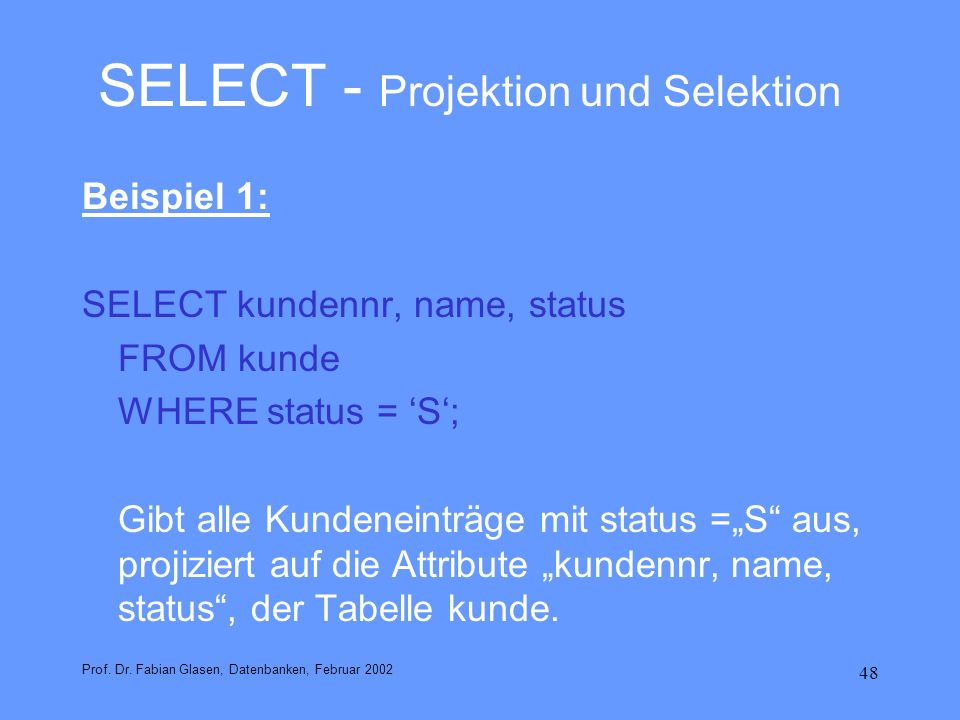 SELECT - Projektion und Selektion