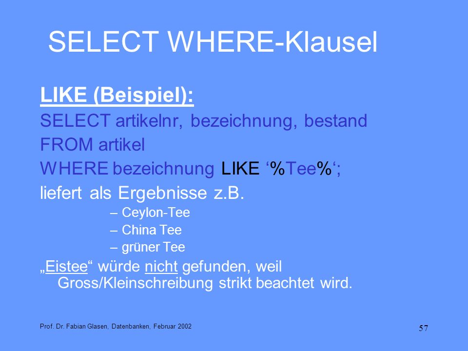 SELECT WHERE-Klausel LIKE (Beispiel):