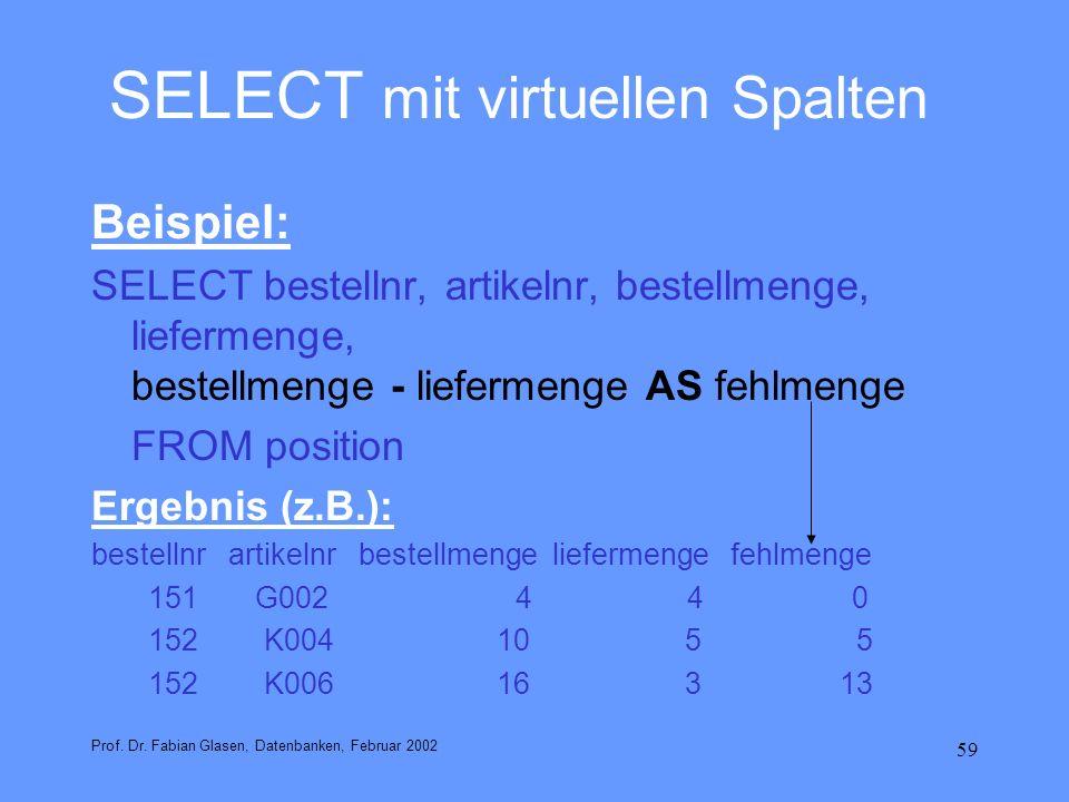 SELECT mit virtuellen Spalten