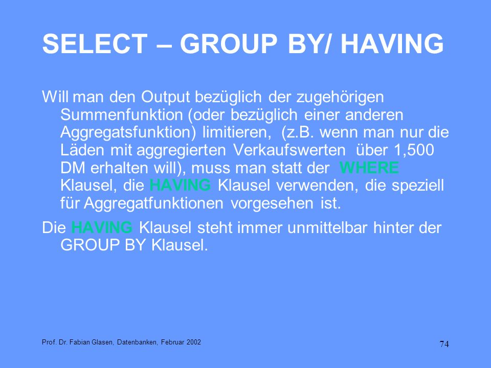 SELECT – GROUP BY/ HAVING