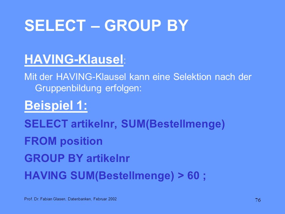SELECT – GROUP BY HAVING-Klausel: Beispiel 1: