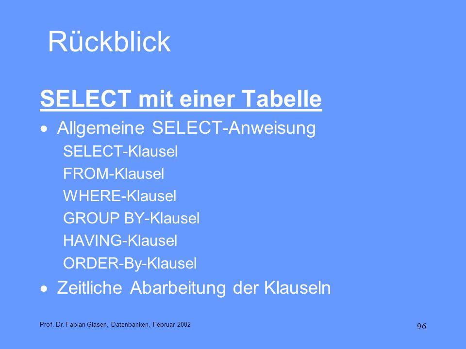Rückblick SELECT mit einer Tabelle Allgemeine SELECT-Anweisung
