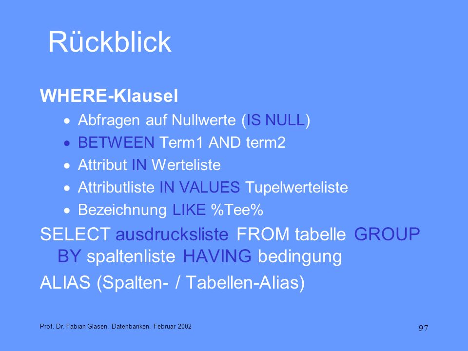 Rückblick WHERE-Klausel