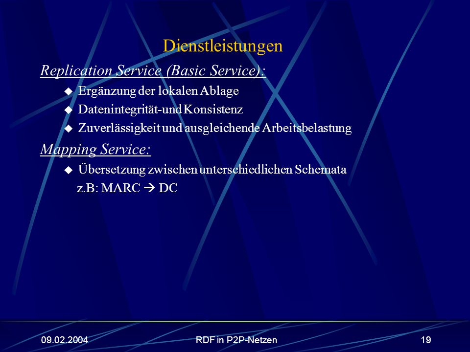 Dienstleistungen Replication Service (Basic Service): Mapping Service: