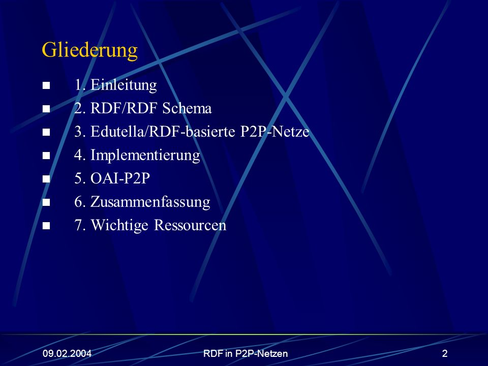 Gliederung 1. Einleitung 2. RDF/RDF Schema