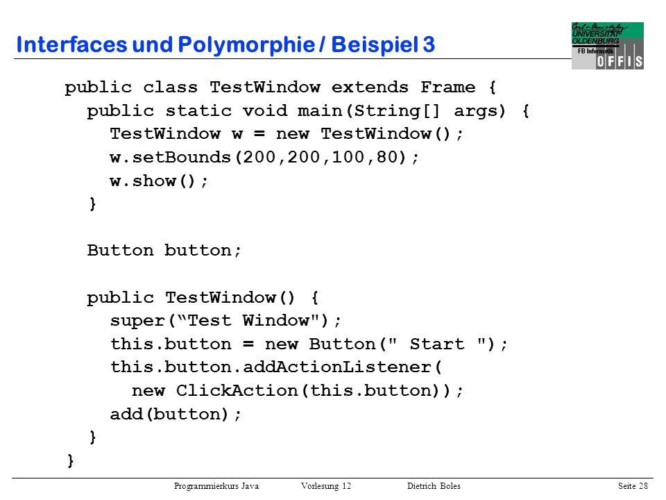 Interfaces und Polymorphie / Beispiel 3