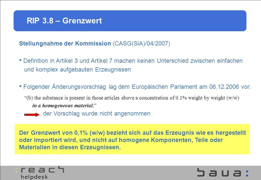RIP 3.8 – Grenzwert Stellungnahme der Kommission (CASG(SiA)/04/2007)