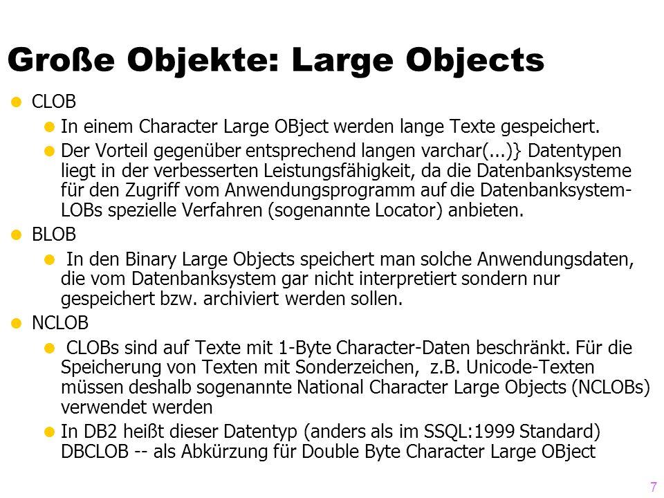 Große Objekte: Large Objects