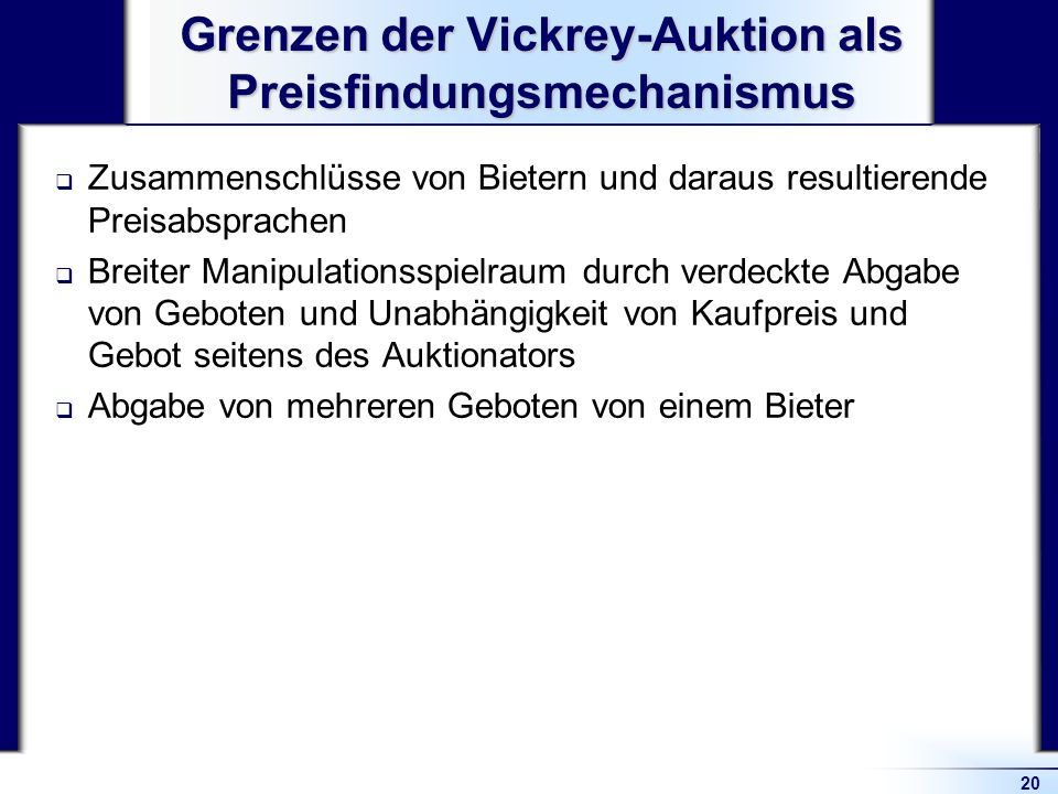Grenzen der Vickrey-Auktion als Preisfindungsmechanismus