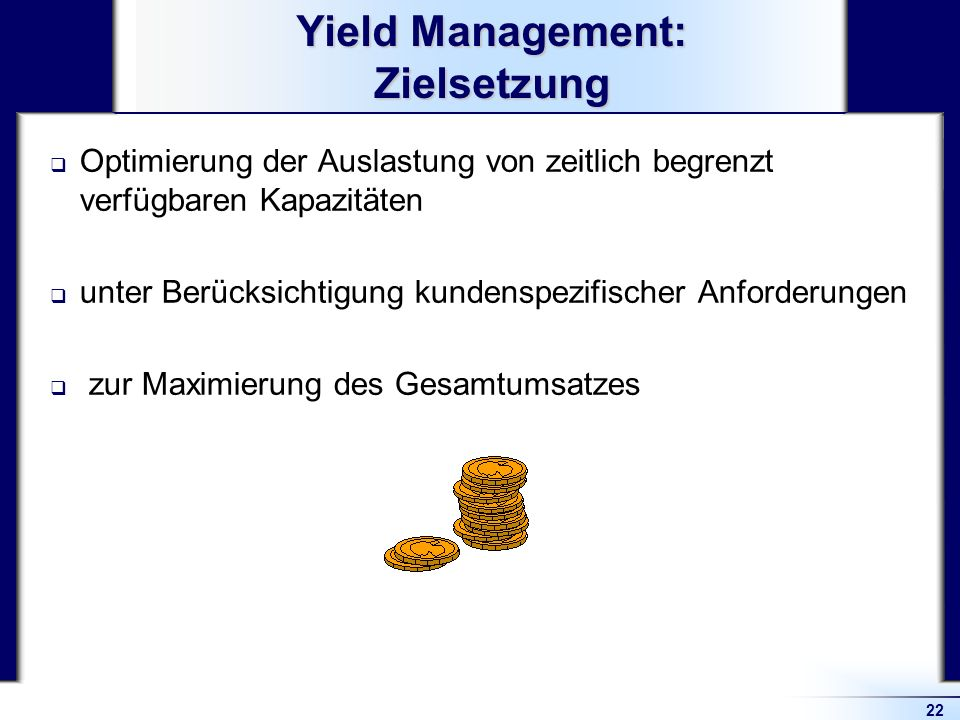 Yield Management: Zielsetzung