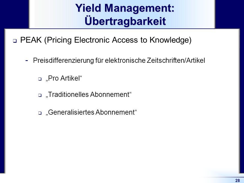 Yield Management: Übertragbarkeit