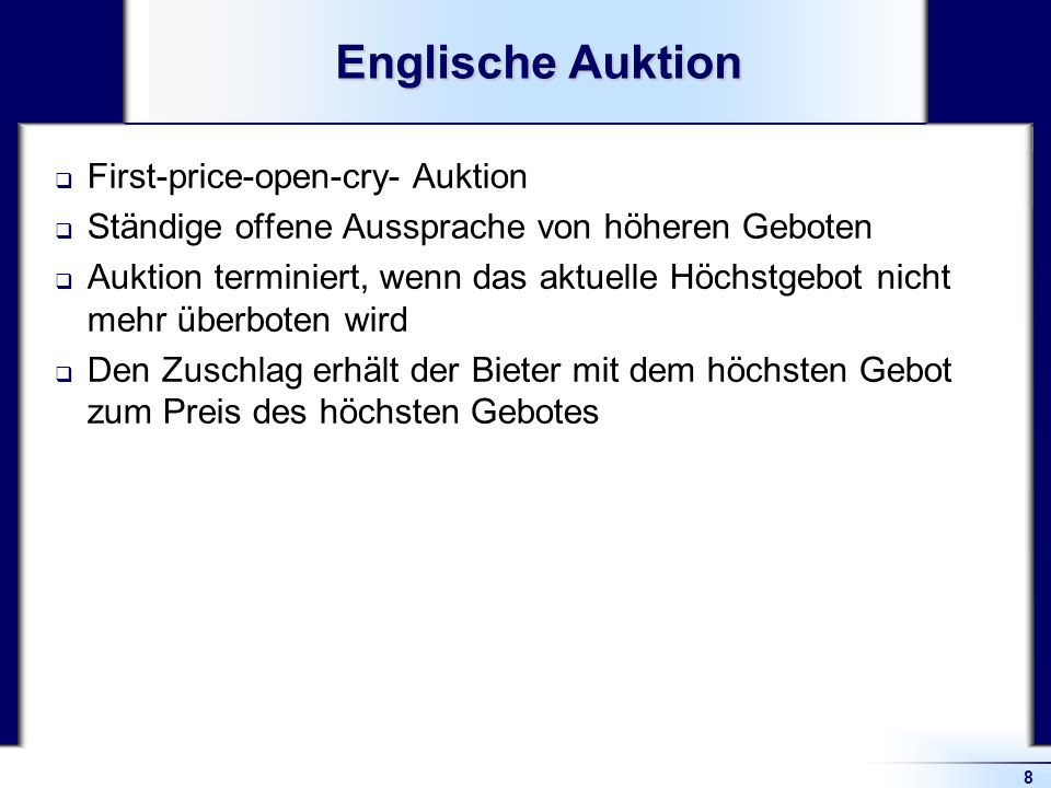 Englische Auktion First-price-open-cry- Auktion
