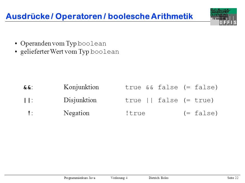 Ausdrücke / Operatoren / boolesche Arithmetik