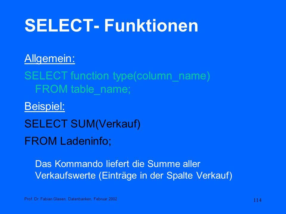 SELECT- Funktionen Allgemein: