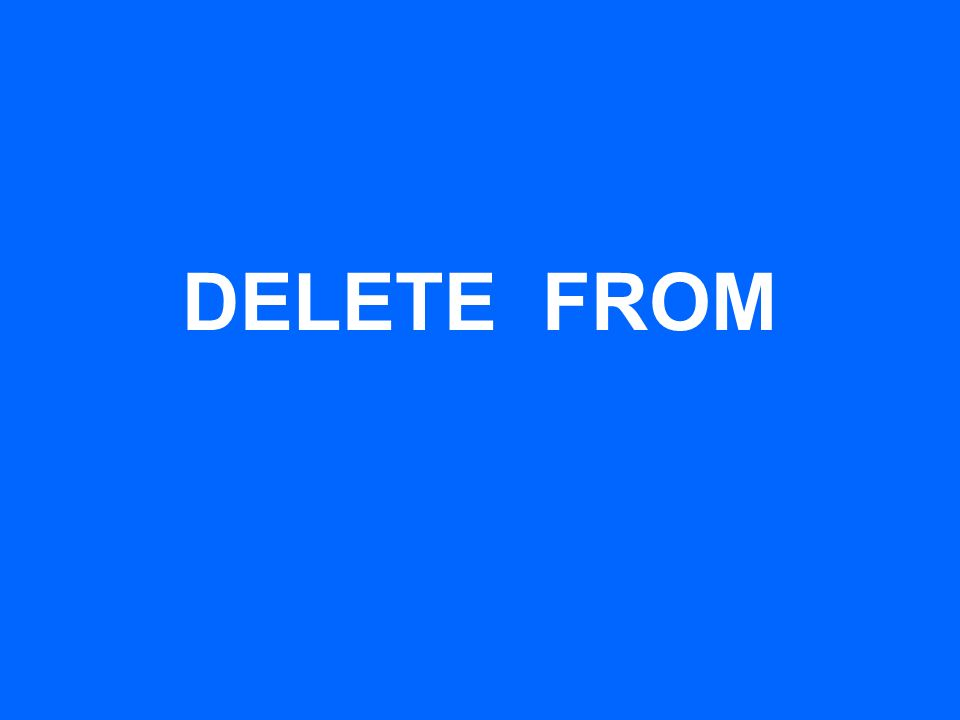 DELETE FROM