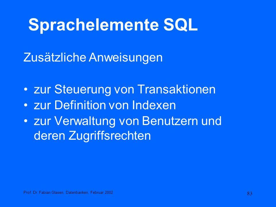 Sprachelemente SQL Zusätzliche Anweisungen