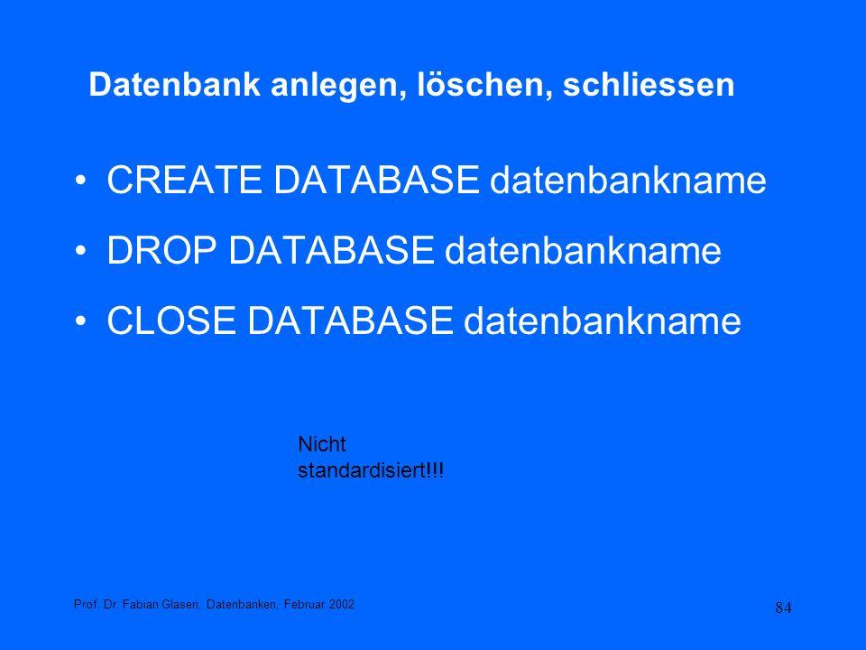 Datenbank anlegen, löschen, schliessen