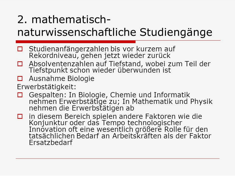 2. mathematisch-naturwissenschaftliche Studiengänge