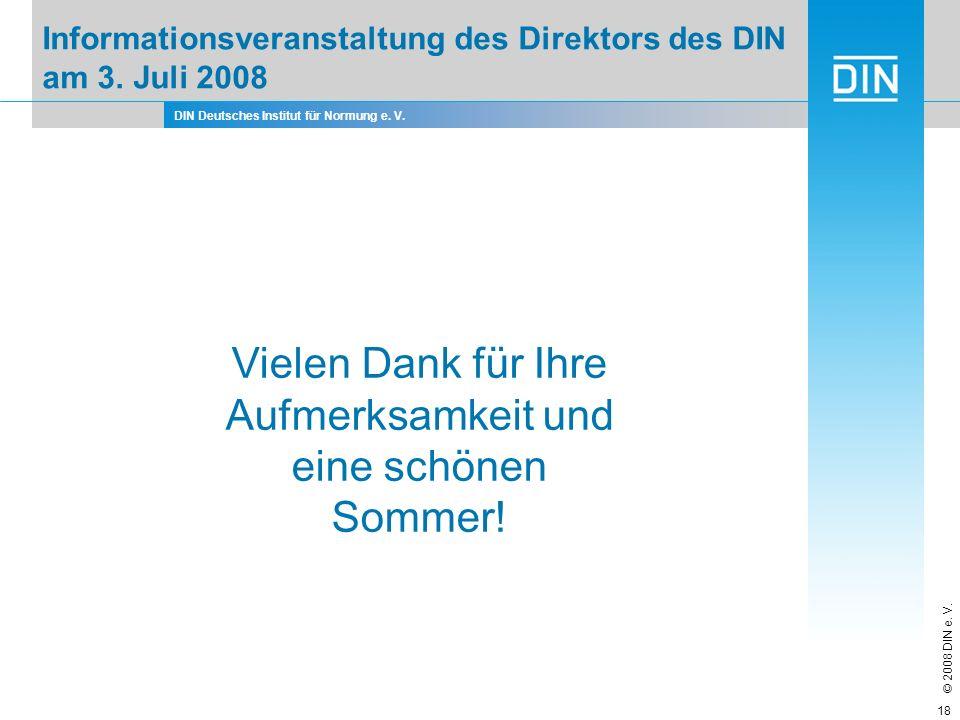 Informationsveranstaltung des Direktors des DIN am 3. Juli 2008