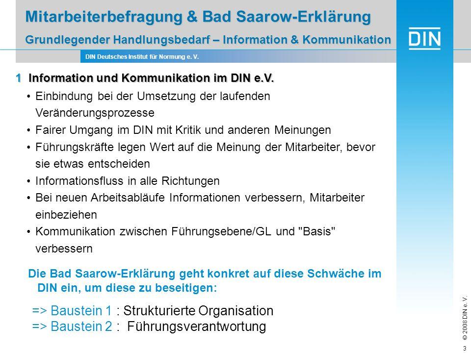 Mitarbeiterbefragung & Bad Saarow-Erklärung Grundlegender Handlungsbedarf – Information & Kommunikation