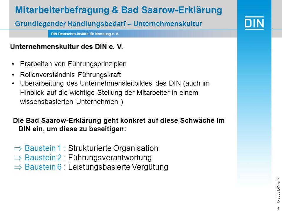 Mitarbeiterbefragung & Bad Saarow-Erklärung Grundlegender Handlungsbedarf – Unternehmenskultur