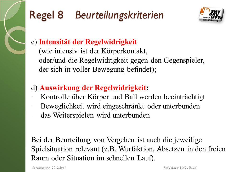 Regel 8 Beurteilungskriterien