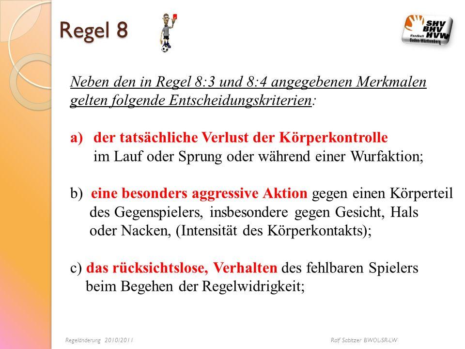 Regeländerung 2010/2011 Ralf Sabitzer BWOL-SR-LW