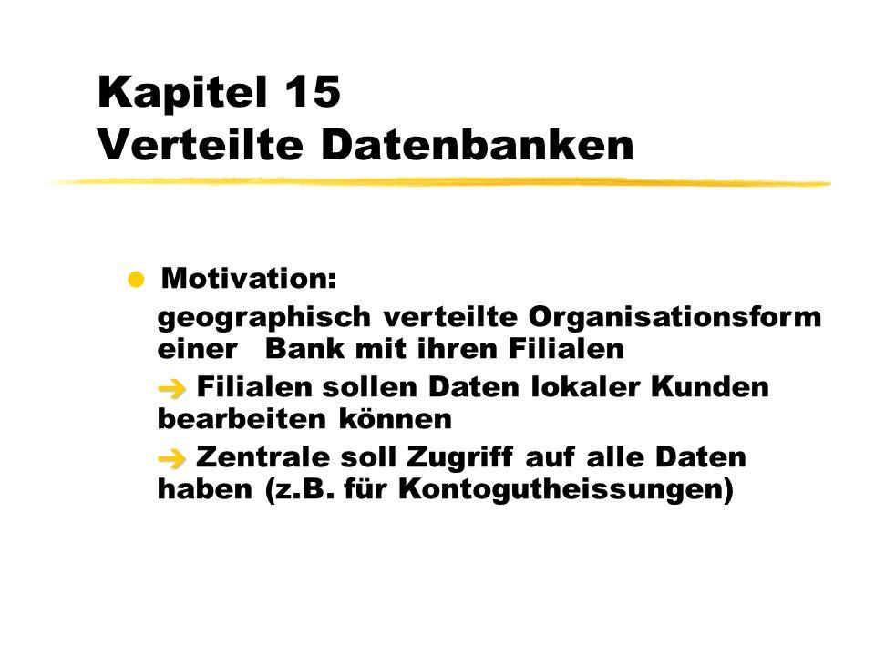 Kapitel 15 Verteilte Datenbanken