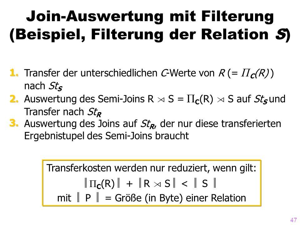 Join-Auswertung mit Filterung (Beispiel, Filterung der Relation S)