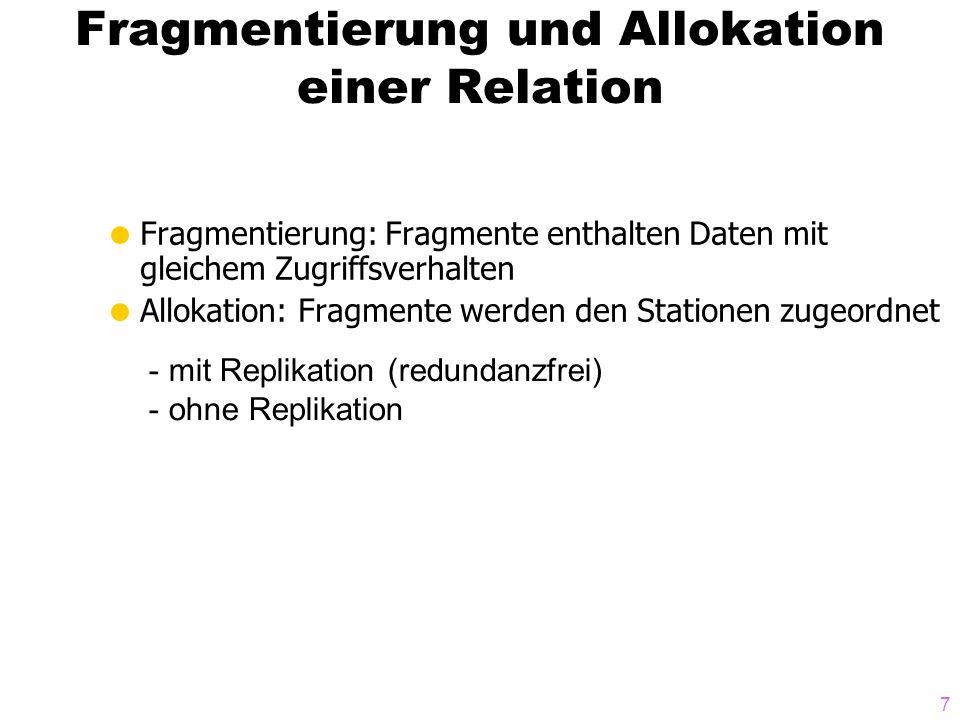 Fragmentierung und Allokation einer Relation