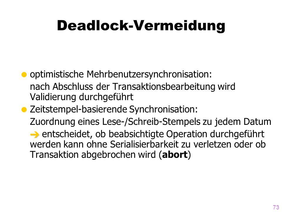 Deadlock-Vermeidung optimistische Mehrbenutzersynchronisation: