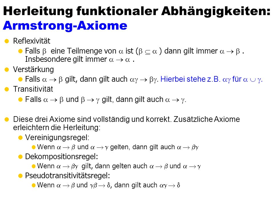 Herleitung funktionaler Abhängigkeiten: Armstrong-Axiome