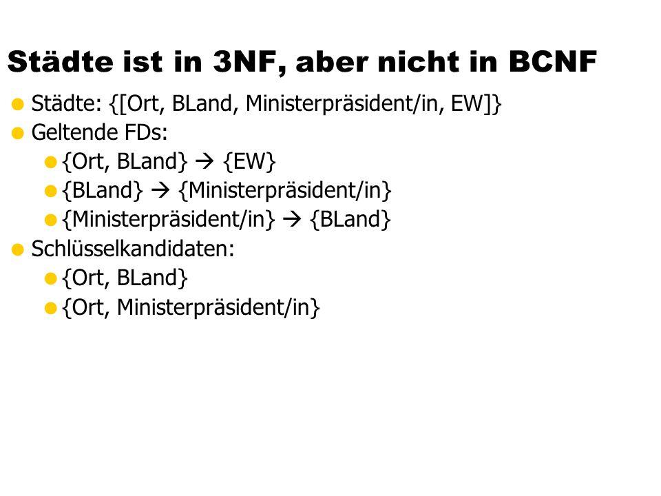 Städte ist in 3NF, aber nicht in BCNF