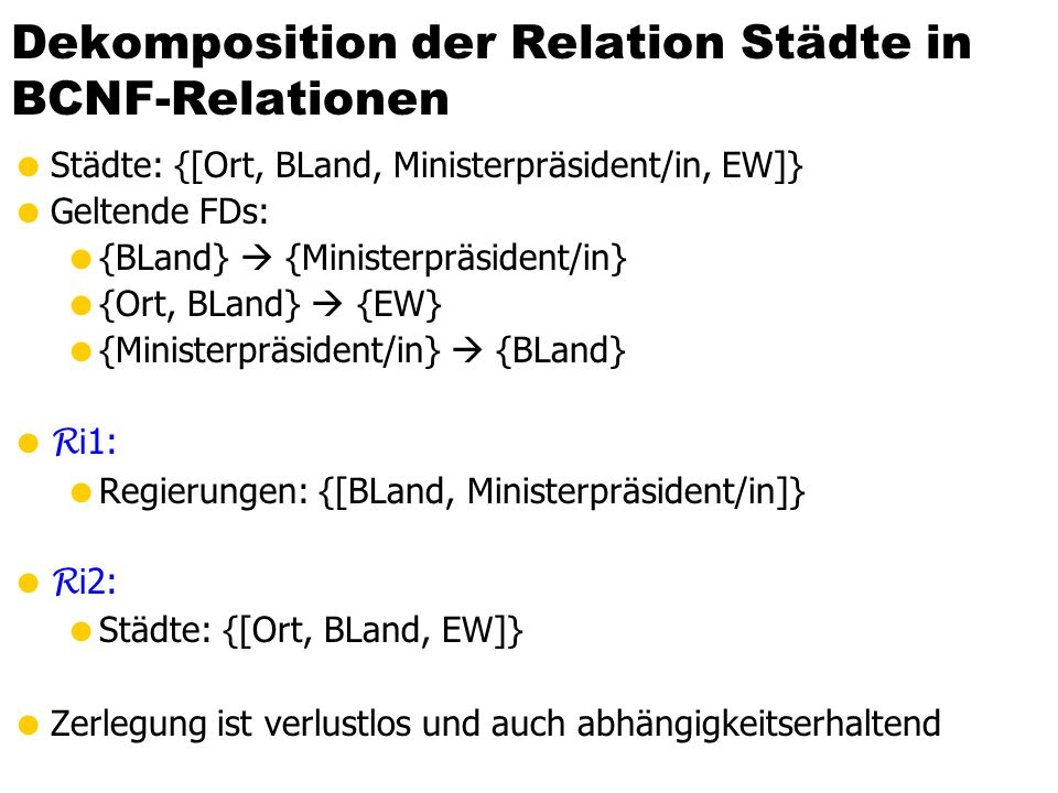 Dekomposition der Relation Städte in BCNF-Relationen