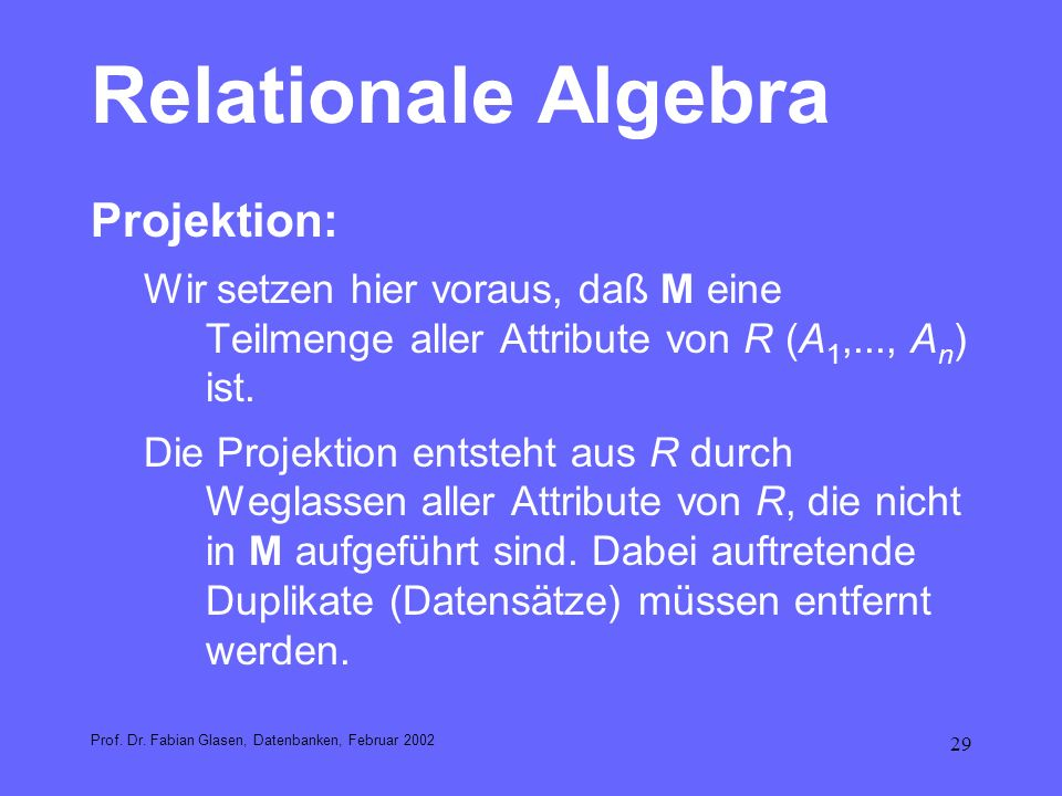 Relationale Algebra Projektion: