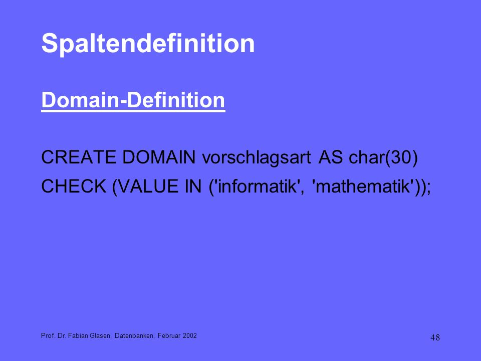 Spaltendefinition Domain-Definition