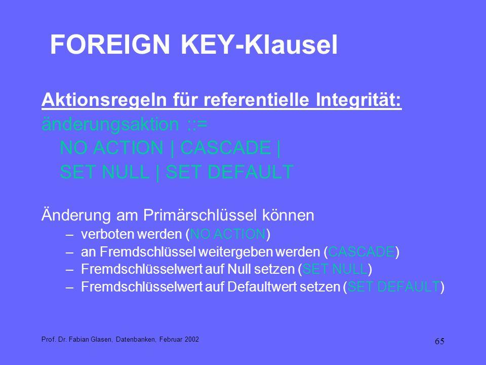 FOREIGN KEY-Klausel Aktionsregeln für referentielle Integrität: