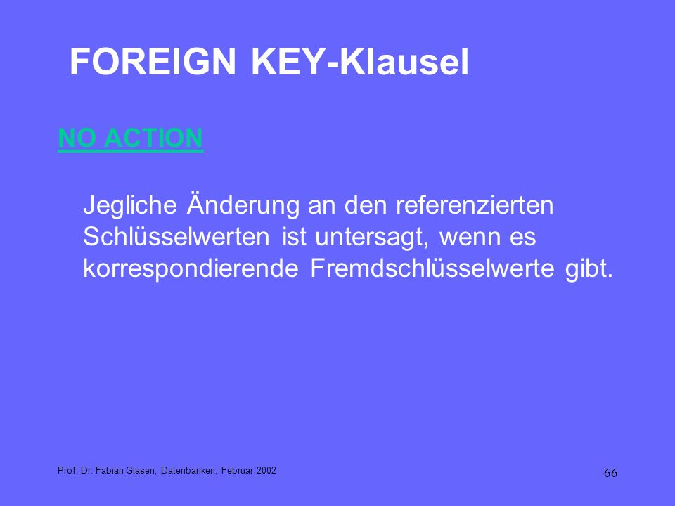 FOREIGN KEY-Klausel NO ACTION